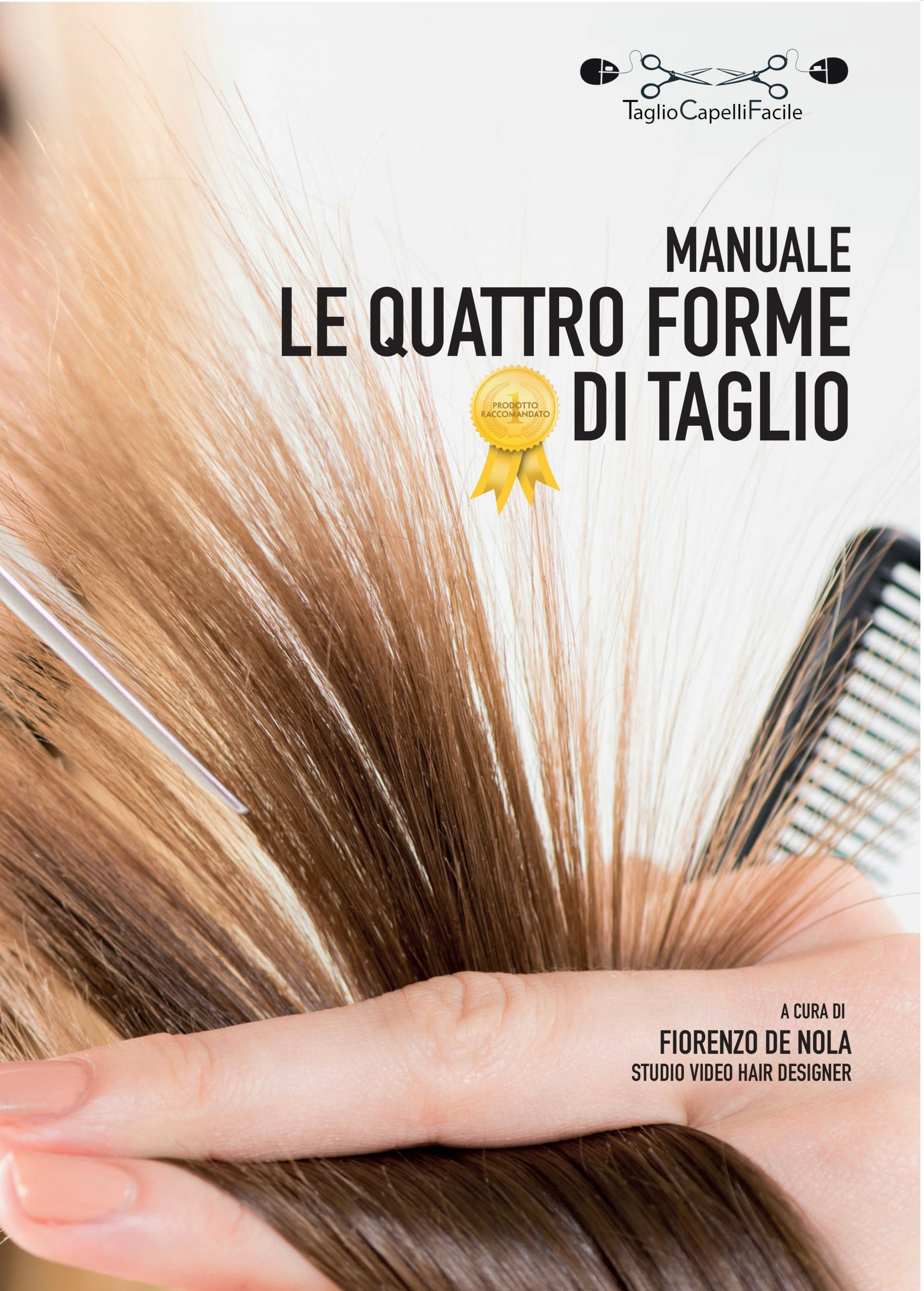 manuale del taglio donna, Taglio capelli Facile